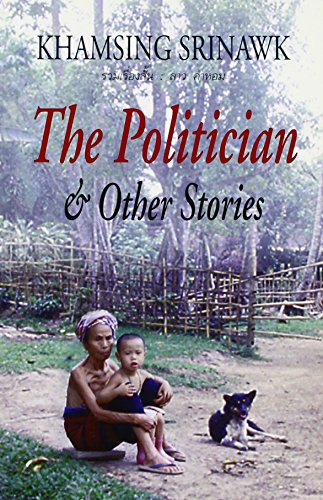 The Politician and Other Stories by Khamsing Srinawk