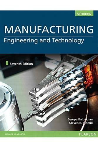Manufacturing Engineering and Technology by Serope Kalpakjian