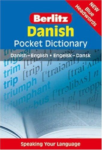 Berlitz Pocket Dictionary: Danish by Berlitz Guides